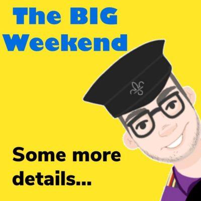 The Big Weekend